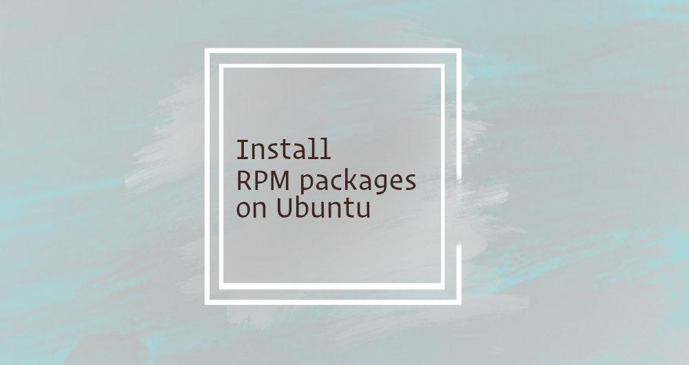 نصب پکیج های RPM بر روی Ubuntu