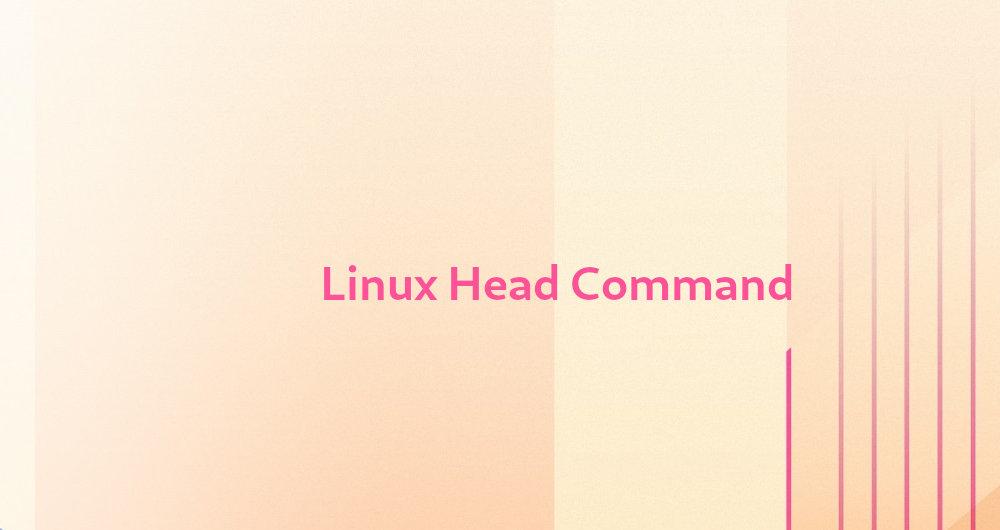 دستور head در لینوکس